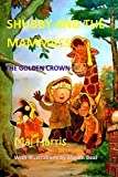 The Golden Crown, a Shubby and the Mammacs Adventure by Malcolm Harris
