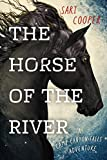 The Horse of the River by Sari Cooper is published by Harbour Publishing