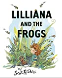 Lilliana and the Frogs by Scot Ritchie